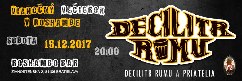 Vianočný koncert Decilitr Rumu v Roshambe - 16.12.2017 - 20:00